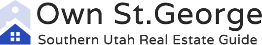 Own St. George – Southern Utah Real Estate Guide